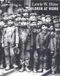 Lewis W. Hine Children at Work