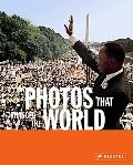 Photos That Changed the World The 20th Century