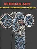 African Art: A Century at Th Brooklyn Museum