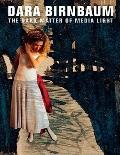Dara Birnbaum : The Dark Matter of Media Light