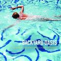 Backyard Oasis : The Swimming Pool in Southern California Photography, 1945-1982