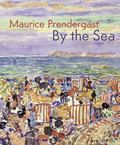 Maurice Prendergast : By the Sea