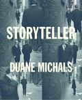 Storyteller : The Photographs of Duane Michals