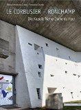 Le Corbusier-ronchamp: Die Kapelle Notre-dame Du Haut (German Edition)