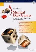 Musical Dice Games : Mozart, Haydn, and Other Great Composers