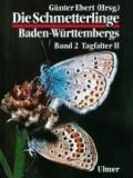 Schmetterlinge Baden-Wuerttembergs (the Butterflies and Mothes of Baden-Wuerttembergs): Tagf...