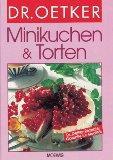 Minikuchen und Torten. (German Edition)