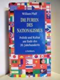 Die Furien des Nationalismus. Politik und Kultur am Ende des 20. Jahrhunderts