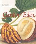 Garden Eden Masterpieces of Botanical Illustration