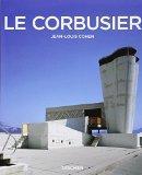 Le Corbusier (1887-1965) : Un lyrisme pour l'architecture de l're mcaniste