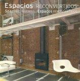 Espacios Reconvertidos (Spanish Edition)