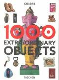 1000 Extra Ordinary Objects 1000 Extra/Ordinaires Objets ; Editor, Isabelle Baraton