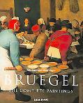 Pieter Breugel the Elder c.1525-1569 Peasants, Fools and Demons