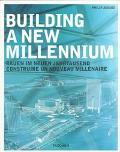 Building a New Millennium Bauen Im Neuen Jahrtausend, Construire UN Nouveau Millenaire