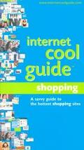 Internet Cool Guide Shopping A Savvy Guide to the Hottest Places to Shop