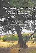 Shade of New Leaves Governance in Traditional Authority. a Southern African Perspective.