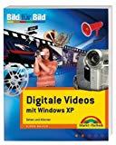 Digitales Videos mit Windows XP. Sehen und Können