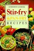 Stir-Fry and Pan-Fry