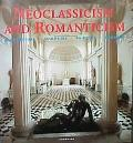 Neoclassicism and Romanticism: Architecture, Sculpture, Painting, Drawing - Rolf Toman - Har...