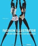 Fashion Illustrator: Von der Inspiration zur Kollektion
