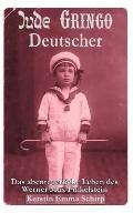Jude, Gringo, Deutscher
