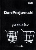 Dan Perjovschi. Recession