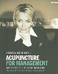 Acupuncture for Management New Perspectives on Strategy and Leadership/ Neue Perspektiven Fu...