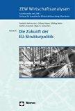 Die Zukunft Der Eu-strukturpolitik (German Edition)