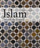 Islam Art & Architecture (Ullmann)