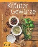 Kruter & Gewrze - Das Kochbuch
