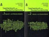 Taschenbuch des Deutschunterrichts. Band 1 und 2