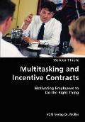Multitasking And Incentive Contracts