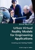 Urban Virtual Reality Models For Engineering Applications- Creating And Testing Models