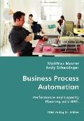 Business Process Automation - Performance And Capacity Planning With Bpel