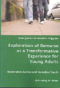 Exploration of Remorse as a Transformative Experience for Young Adults - Restorative Justice...