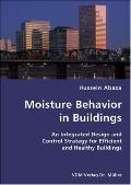 Moisture Behavior in Buildings- an Integrated Design and Control Strategy for Efficient and ...