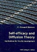 Self-Efficacy And Diffusion Theory - Implications For Faculty Development