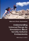 Understanding Universal Design by Simulations about Socially Inclusive Environments