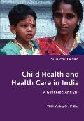 Child Health and Health Care in Indi