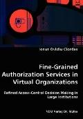 Fine-Grained Authorization Services In Virtual Organizations