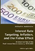 Interest Rate Targeting, Inflation, and the Fisher Effect - An Empirical Test of the Real In...