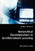 Hierarchical Decomposition in Reinforcement Learning