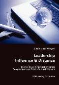 Leadership Influence and Distance - Energizing an Organization across Geographical and Ethni...