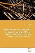 Dynamischer Lastausgleich fr Multi-Domain-Cluster: Prdiktive Algorithmen am Beispiel einer p...