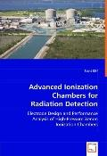 Advanced Ionization Chambers for Radiation Detection