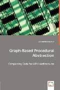 Graph-Based Procedural Abstraction