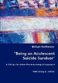 Being an Adolescent Suicide Survivor