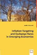 Inflation Targeting and Exchange Rates in Emerging Economies