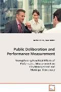 Public Deliberation And Performance Measurement