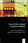 Use of GIS in Retail Location Analysis